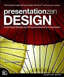 [(Presentation Zen Design : Simple Design Principles and Techniques to Enhance Your Presentations)] [By (author) Garr Reynolds] published on (December, 2009)
