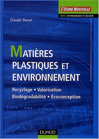 Matières plastiques et environnement par Duval