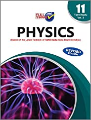 Physics (Based on The Latest Textbook of Tamil Nadu State Board Syllabus) Vol. II Class 11