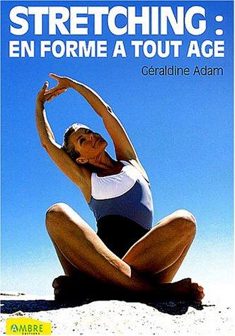 Stretching : en forme à tout âge