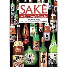 Sake: A Drinker's Guide