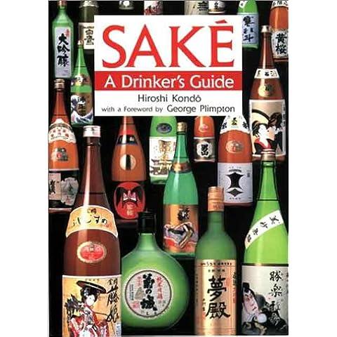 Sake: A Drinker's Guide - Drink Sake