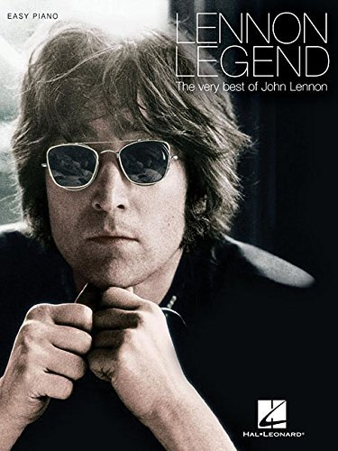 Lennon Legend - The Very Best of John Lennon Songbook (English Edition)