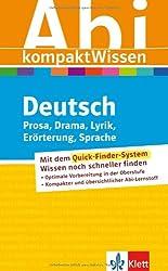 AbiWissen kompakt Deutsch: Prosa, Drama, Lyrik, Erörterung, Sprache