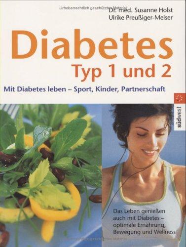 Diabetes Typ 1 und 2. par Ulrike Preußiger-Meiser