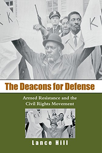 the-deacons-for-defense-armed-resistance-and-the-civil-rights-movement