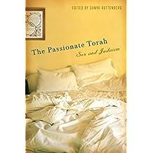 The Passionate Torah: Sex and Judaism (English Edition)