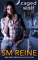 Caged Wolf: A Paranormal Romance (The Tarot Witches) (Volume 1) by S M Reine (2014-03-19)