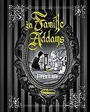 Telecharger Livres La Famille Addams l Origine du mythe (PDF,EPUB,MOBI) gratuits en Francaise