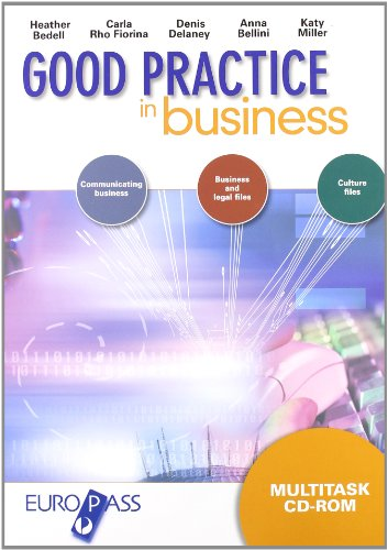 Good practice in business. Con quaderno. Con espansione online. Per le Scuole superiori. Con CD-ROM