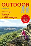 Taunus und Rheingau (25 Wanderungen) (Outdoor Regional)