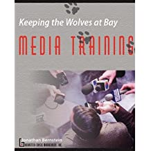 Keeping the Wolves at Bay - Media Training (Paperback) - Common