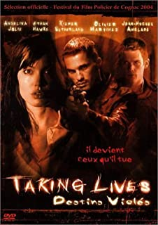 Taking Lives - Destins violés [FRENCH] by Angelina Jolie