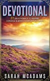 Devotional: 31 Devotionals To Inspire, Console & Bring Comfort In Christ: Volume 1 (Christian Devotional)