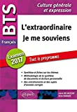 L'Extraordinaire Je Me Souviens BTS Français Examen 2017 Tout le Programme