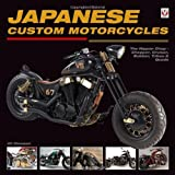 Japanese Custom Motorcycles: The Nippon Chop - Chopper, Cruiser, Bobber, Trikes and Quads by Uli Cloesen (2013-12-01)