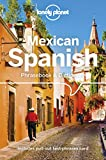 Lonely Planet Mexican Spanish Phrasebook & Dictionary (Lonely Planet Phrasebook & Dictionary)