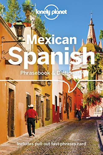 Mexican Spanish Phrasebook & Dictionary - 5ed - Anglais