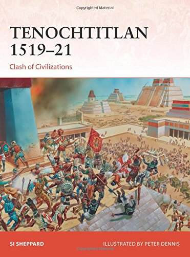 Tenochtitlan 1519–21: Clash of Civilizations (Campaign)