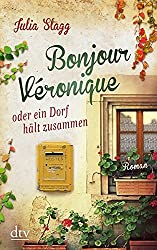 Bonjour Véronique oder ein Dorf hält zusammen: Roman