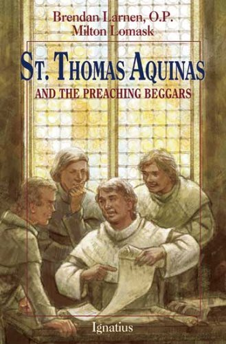 St. Thomas Aquinas: And the Preaching Beggars by Brenden Larnen (2005-03-01)