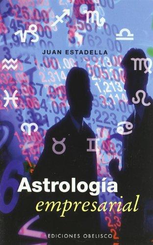 Descargar Libro Astrología empresarial de JUAN ESTADELLA FERRATER