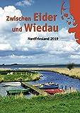 Zwischen Eider und Wiedau: Heimatkalender für Nordfriesland 2019 -