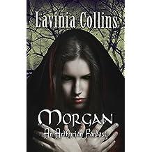 MORGAN: A Gripping Arthurian Fantasy Trilogy