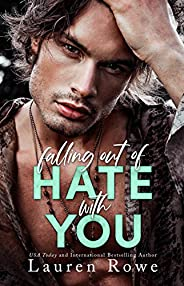 Falling Out of Hate with You: An Enemies to Lovers Romance (The Hate-Love Duet Book 1) (English Edition)