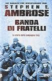 Scarica Libro Banda di fratelli (PDF,EPUB,MOBI) Online Italiano Gratis