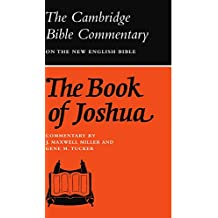 Cambridge Bible Commentaries: Old Testament 32 Volume Set: The Book of Joshua (Cambridge Bible Commentaries on the Old Testament)