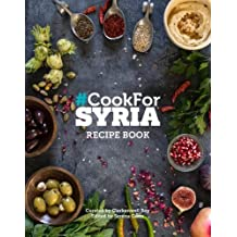 Cook for Syria Recipe Book: Recipe Book