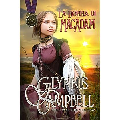 La Donna Di Macadam (Donne Di Scozia Vol. 2)
