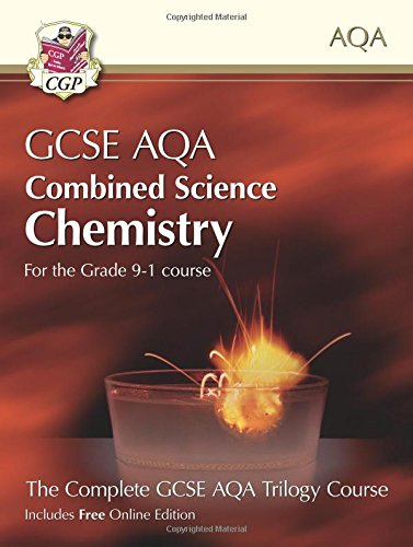 New Grade 9-1 GCSE Combined Science for AQA Chemistry Student Book with Online Edition (CGP GCSE Combined Science 9-1 Revision)