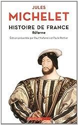 Histoire de France - tome 8 Réforme