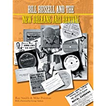 Bill Russell and the New Orleans Jazz Revival 2015 (Popular Music History)
