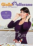 Giallo Zafferano - Le mie migliori ricette (Comefare) (Italian Edition)