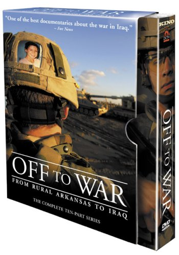 Off to War - From Rural Arkansas to Iraq