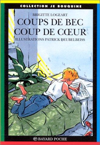 Coups de bec, coup de coeur par Patrick Deubelbeiss, Brigitte Logeart