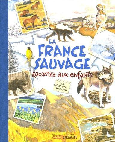 """<a href=""""/node/1422"""">France sauvage racontée aux enfants (La)</a>"""