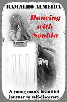 Dancing with Sophia by [Almeida, Ramalho]