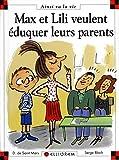 Max et Lili veulent éduquer leurs parents