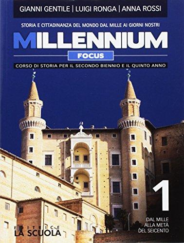 Millennium focus. Atlante storico. Per le Scuole superiori. Con e-book. Con espansione online: 1
