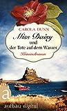 Miss Daisy und der Tote auf dem Wasser von Carola Dunn
