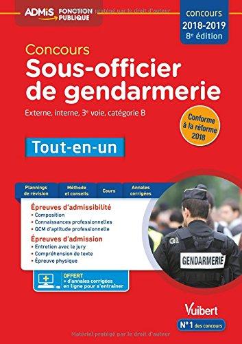 Concours Sous-officier de gendarmerie - Catégorie B - Tout-en-un - Concours 2018-2019 par Anne-Laure Bonnerot;François Lavedan;Cathy Lognone