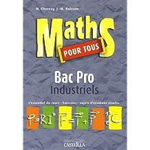 Maths pour tous Bac Pro industriels