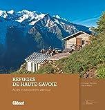 Refuges de Haute-Savoie: Accès et randonnées alentour...