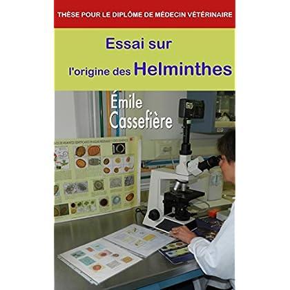 Essai sur l'origine des Helminthes