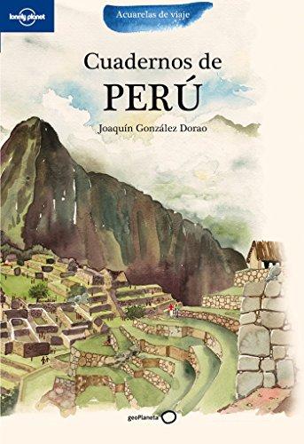 Cuadernos de Perú (Acuarelas de viaje) por Joaquín González Dorao