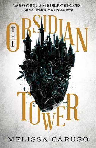 The Obsidian Tower (The Gate of Secrets, Band 1)